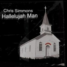 Chris Simmons - Hallelujah Man